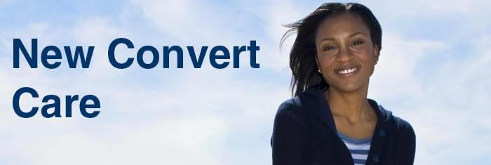 New Convert Care